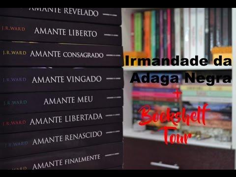 Irmandade da Adaga Negra + Bookshelf Tour