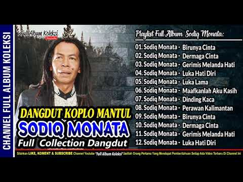 Dangdut Koplo SODIQ MONATA Full Collection Spesial Feat Rena KDI
