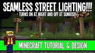 Seamless Street Lighting! - Turns on at dusk&turns off at dawn! - Minecraft Design