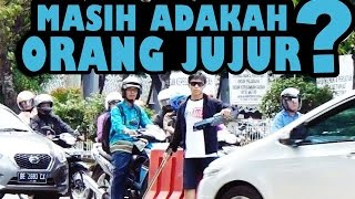 Video Social Experiment Indonesia - Masih Adakah Orang Jujur ? MP3, 3GP, MP4, WEBM, AVI, FLV November 2017