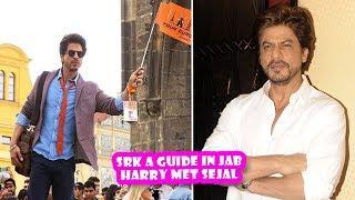 SRK A Guide In Jab Harry Met Sejal