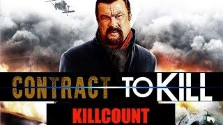 Contract to Kill (2016) Steven Seagal killcount