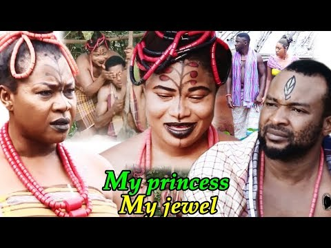 My Princess My Jewel Season 2 - New Movie | 2019 Latest Nollywood Epic Movie | Nigerian Movies 2019