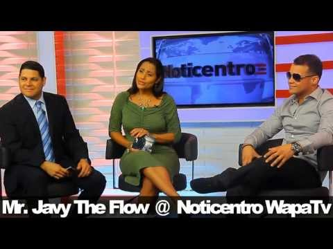 Javy The Flow @ Noticentro Wapa TV (Entrevista 2013) -
