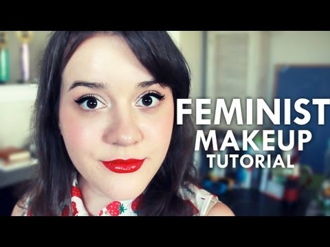 A Makeup Tutorial for the Feminist Soul