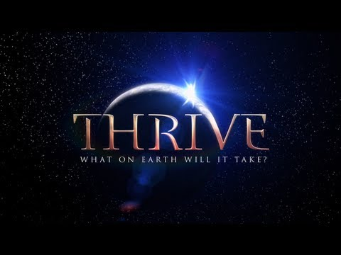 The Thrive Movement - Join us on Facebook! http://www.facebook.com/ThriveMovement * Buy the DVD w/ 50+ minutes of bonus features: http://www.thrivemovement.com/store * Donate to...