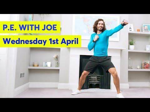 P.E with Joe   Wednesday 1st April 2020
