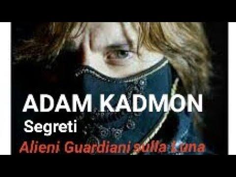 adam kadmon - i costruttori della luna e i creatori della razza umana.