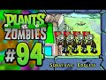 Plants vs. Zombies - Survival: Endless (Part 1) - Episode 94 - KoopaKungFu