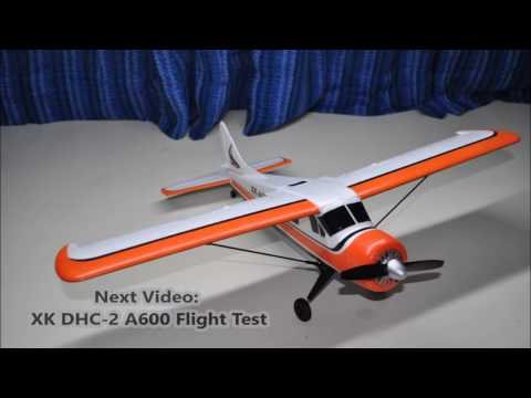 Amazing XK DHC-2 A600 RC AIRPLANE (Unboxing & Assembly Guide) (Banggood)