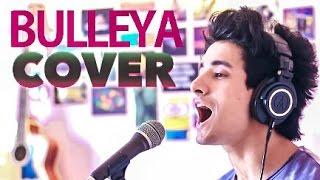 BULLEYA COVER - Ae Dil Hai Mushkil | Aksh Baghla | adhm Video