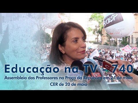 Assembleia dos Professores na Praça da República em 24 de maio / CER de 20 de maio