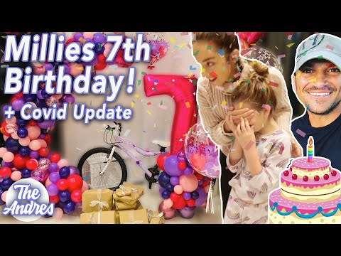 MILLIES 7th BIRTHDAY PARTY (ADORABLE) + COVID UPDATE