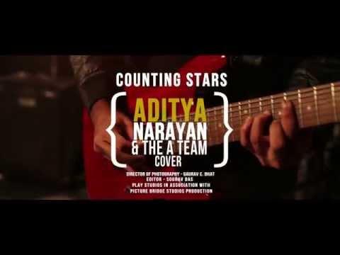 Counting Stars | Aditya Narayan & The A Team