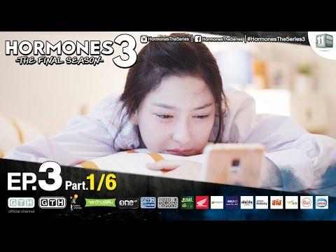 Hormones 3 The Final Season EP.3 Part 1/6