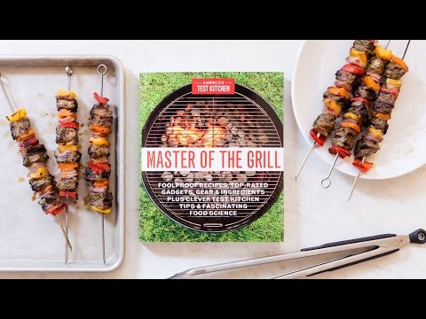 Introducing Master of the Grill: Recipes, Reviews, Gadgets, Test Kitchen Tips, Food Science