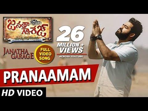 Pranaamam Video Song   Janatha Garage Songs   Jr NTR   Samantha   Nithya Menen   DSP  Pranamam Song