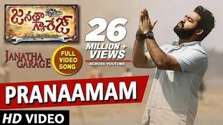 Video Pranaamam Video Song | Janatha Garage Songs | Jr NTR | Samantha | Nithya Menen | DSP |Pranamam Song MP3, 3GP, MP4, WEBM, AVI, FLV Juli 2018