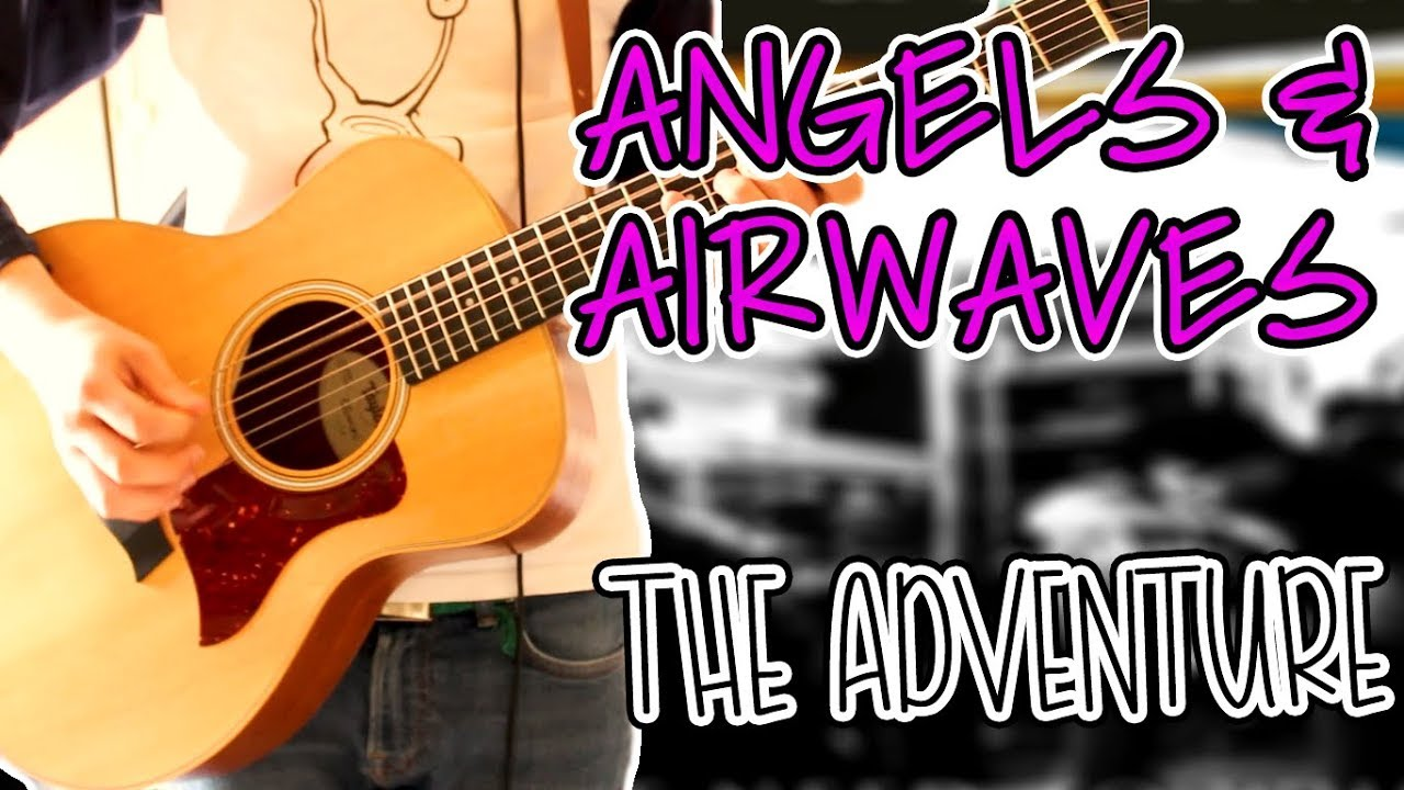 Angels & Airwaves – The Adventure (Acoustic Version) Guitar Cover 1080P
