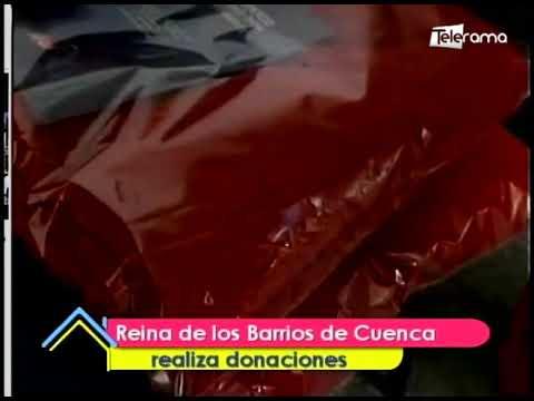 Reina de los Barrios de Cuenca realiza donaciones