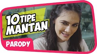 Video 10 TIPE MANTAN feat LUNA MAYA Wkwkwk MP3, 3GP, MP4, WEBM, AVI, FLV Februari 2018
