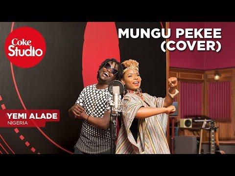 Yemi Alade: Mungu Pekee (Cover) - Coke Studio Africa