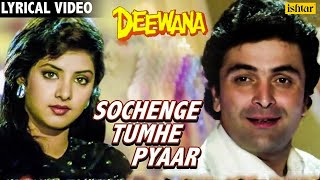 Video Sochenge Tumhe Pyar- Lyrical Video | Deewana | Rishi Kapoor, Divya Bharti | 90's Best Romantic Song MP3, 3GP, MP4, WEBM, AVI, FLV Oktober 2018