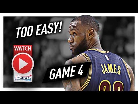 LeBron James Game 4 ECSF Highlights vs Raptors 2017 Playoffs - 35 Pts, 9 Reb, UNBEATABLE!