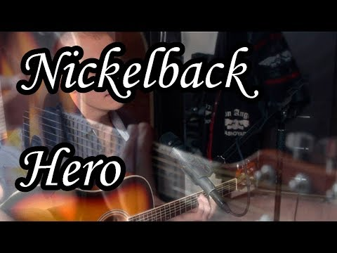 Nickelback - Hero cover (Acoustic covers and songs by Sergio)