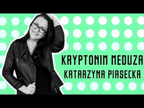 Katarzyna Piasecka - Kryptonim Meduza