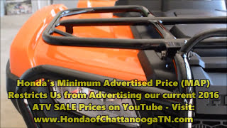 5. 2016 FourTrax Foreman 500 ATV SALE - TN / GA / AL area Dealer : Honda of Chattanooga