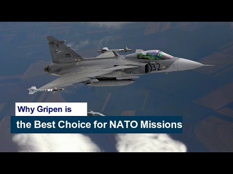 Why Gripen is the Best Choice for NATO Missions?