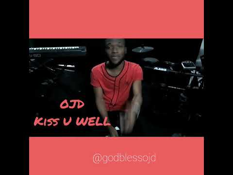 OJD Kiss You Well