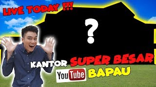 Video SUPER BESAR !!! KANTOR BARU BAPAU YOUTUBE CHANNEL!!! MP3, 3GP, MP4, WEBM, AVI, FLV Juli 2019