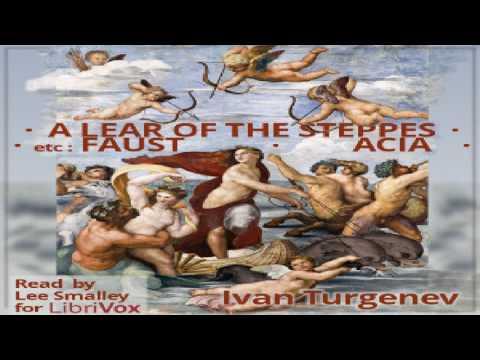 Lear of the Steppes, etc. | Ivan Turgenev | Published 1800 -1900 | Talkingbook | English | 2/4