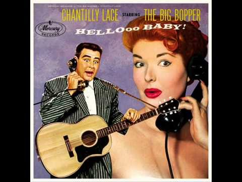 The Big Bopper - Chantilly Lace HQ
