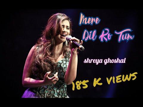 Video mere dil ko tum churake sanam by shreya gh download in MP3, 3GP, MP4, WEBM, AVI, FLV January 2017