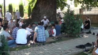 Lshojani vendin Agës Haxhi (Ti respektojm Pleqtë) - Hoxhë Muharem Ismaili