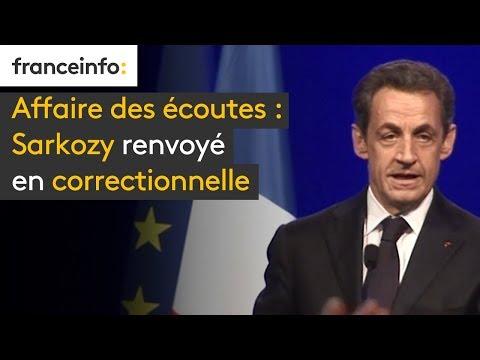Affaire des écoutes  : Sarkozy renvoyé en correctionnell