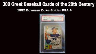 PSA SLABBED-300 Great Baseball Cards 1952 Bowman Duke Snider