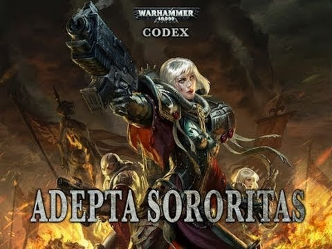 sororitas - I've been bugging GW for a long time about a new Sisters of Battle Codex and this is probably the closest we're gonna get to one. I felt that after all my co...
