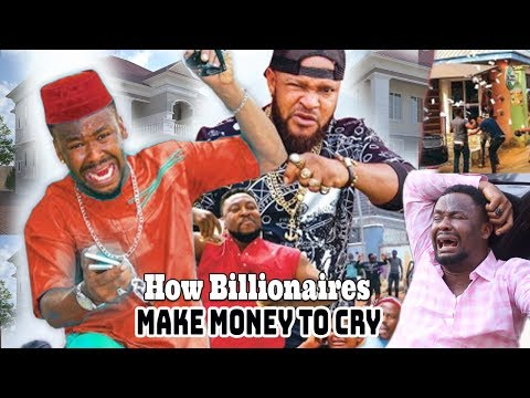 How Billionaires Make Money To Cry Part 3&4 - Zubby Michael Latest Nollywood Movies.