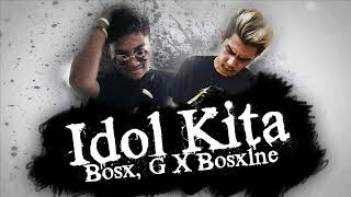 Download Lagu Idol Kita  Bosx G X Bosx1ne Ex Battalion Music & Future Thug Mp3