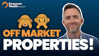 Are Off Market Properties the Holy Grail?