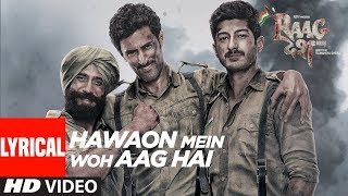 "We present to you the lyrical video song ""Hawaon Mein Woh Aag Hai"" from the movie Raag Desh - Indian film, directed Tigmanshu Dhulia and Produced by Gurdeep Singh Sappal and directed by Tigmanshu Dhulia.The movie is Starring  Kunal Kapoor, Amit Sadh, Mohit Marwah, Vijay Verma and Mrudula Murali. The film releases on July 28, 2017Get it on iTunes - http://bit.ly/Hawaon-Mein-Woh-Aag-Hai-iTunesAlso, Stream it on,Hungama - http://bit.ly/Hawaon-Mein-Woh-Aag-Hai-HungamaSaavn - http://bit.ly/Hawaon-Mein-Woh-Aag-Hai-SaavnGaana - http://bit.ly/Hawaon-Mein-Woh-Aag-Hai-GaanaApple Music - http://bit.ly/Hawaon-Mein-Woh-Aag-Hai-Apple-MusicGoogle Play - http://bit.ly/Hawaon-Mein-Woh-Aag-Hai-Google-PlaySong: "" Hawaon Mein Woh Aag Hai""Singers: Shreya Ghoshal, KK Music: Rana MazumderLyrics: Sandeep NathMusic Label: T-SeriesProgrammed & Arranged by LytonMixed & Mastered by Rupjit Das at Post HouseOriginally composed & written by Ram Singh Thakuri & Pt.Vanshidhar Shukla.For  Caller Tunes :Hawaon Mein Woh Aag Hai http://bit.ly/2tF5OleO Maa - Hawaon Mein Woh Aag Hai http://bit.ly/2tFtDJJSet as Caller Tune:Set ""Hawaon Mein Woh Aag Hai"" as your caller tune - sms RGDS1 To 54646Set ""O Maa - Hawaon Mein Woh Aag Hai"" as your caller tune - sms RGDS2 To 54646________________________________________Operator Codes: 1.Hawaon Mein Woh Aag HaiVodafone Subscribers Dial 5379693826Airtel Subscribers Dial 5432116297172Reliance Subscribers SMS CT 9693826 to 51234Idea Subscribers Dial 567899693826Tata DoCoMo Subscribers dial 5432119693826Aircel Subscribers sms DT 6720522  To 53000BSNL (South / East) Subscribers sms BT 9693826 To 56700BSNL (North / West) Subscribers sms BT 6720522 To 56700Virgin Subscribers sms TT 9693826 To 58475MTS Subscribers  sms 6719584 to 55777Telenor Subscribers dial 50019693826MTNL Subscribers sms PT 9693826 To 567892.O Maa - Hawaon Mein Woh Aag HaiVodafone Subscribers Dial 5379693866Airtel Subscribers Dial 5432116297220Reliance Subscribers SMS CT 9693866 to 51234Idea Subscribers Dial 567899693866Tata DoCoMo Subscribers dial 5432119693866Aircel Subscribers sms DT 6720524  To 53000BSNL (South / East) Subscribers sms BT 9693866 To 56700BSNL (North / West) Subscribers sms BT 6720524 To 56700Virgin Subscribers sms TT 9693866 To 58475MTS Subscribers  sms 6719586 to 55777Telenor Subscribers dial 50019693866MTNL Subscribers sms PT 9693866 To 56789___Enjoy & stay connected with us!► Subscribe to T-Series: http://bit.ly/TSeriesYouTube► Like us on Facebook: https://www.facebook.com/tseriesmusic► Follow us on Twitter: https://twitter.com/tseries► Follow us on Instagram: http://bit.ly/InstagramTseries"