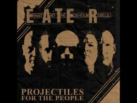 Ernst And The Edsholm Rebels - Projectiles for the People EP (2015)