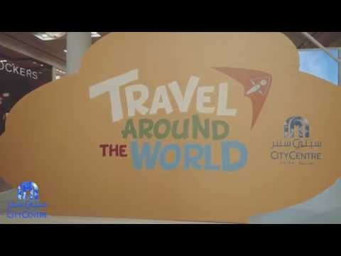 Travel Around The World With City Centre Mirdif