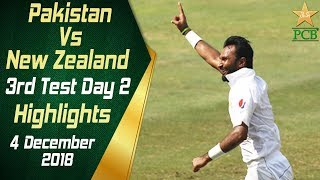 Pakistan Vs New Zealand | Highlights | 3rd Test Day 2 | 4 December 2018 | PCB