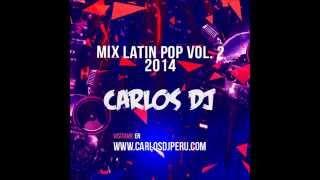 Quiero agradecer la gran acogida que están teniendo mis mezclas en Youtube. Les dejo el segundo mix de latin pop de este 2014. Sitio web: ...