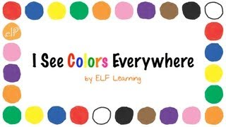 Colors Song, English Colours Song by ELF Learning